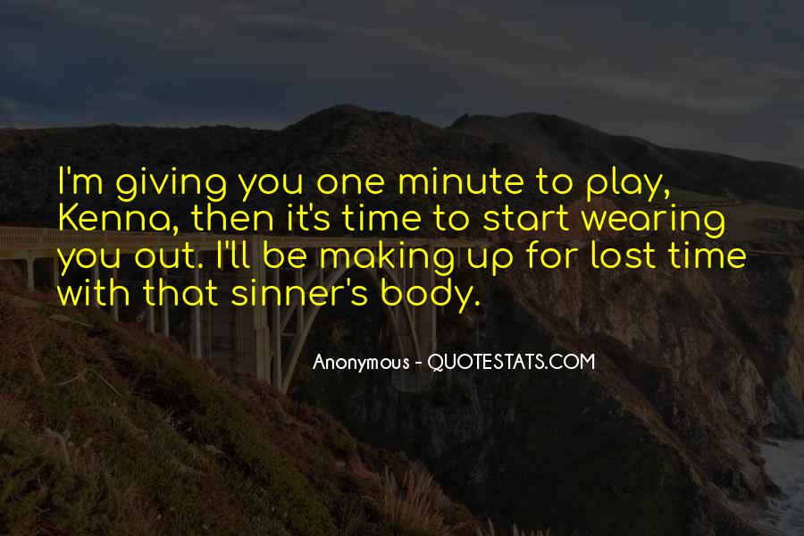 Quotes About Making Up For Lost Time #526578