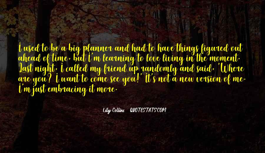 Quotes About Making Up For Lost Time #745472