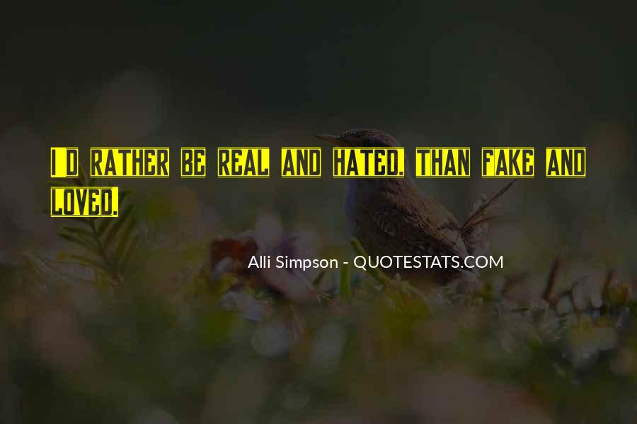 Quotes About Real And Fake #1065717