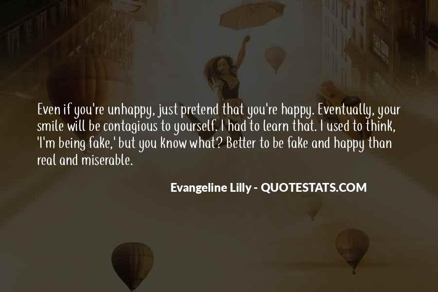 Quotes About Real And Fake #1377622