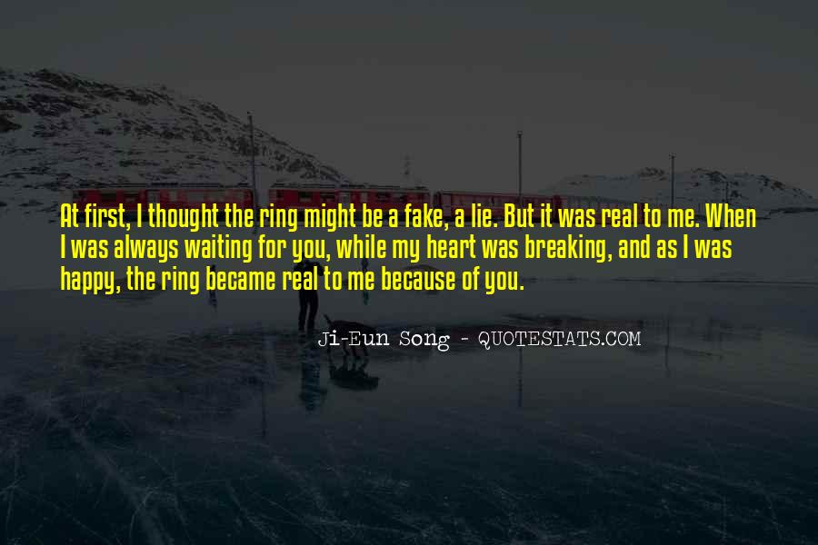 Quotes About Real And Fake #1547687