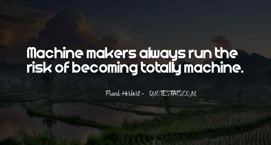 Quotes About Makers #177407