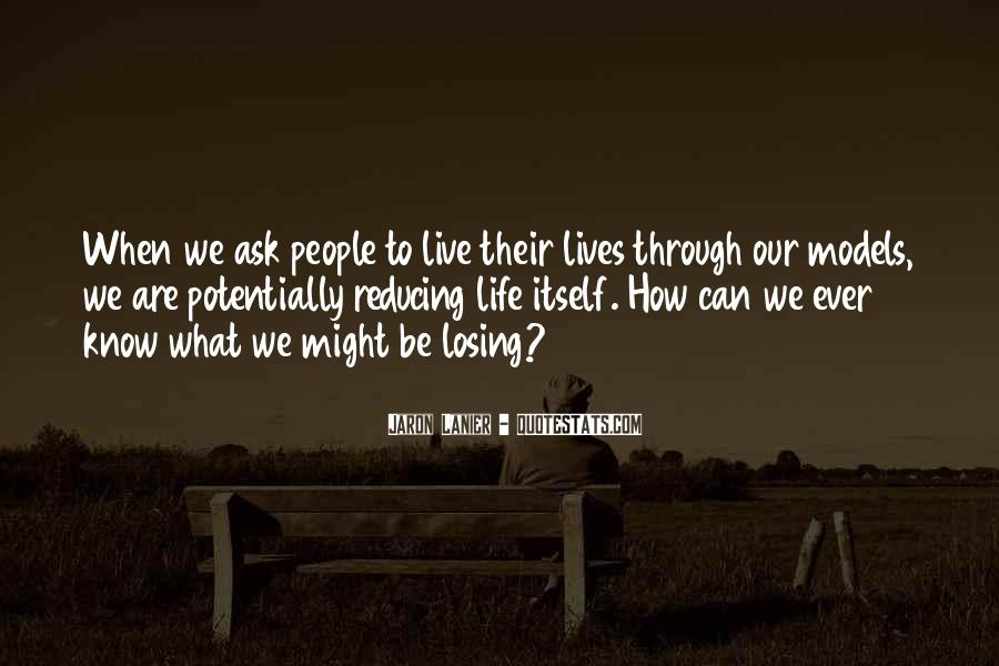 Quotes About Losing Who You Are #12324