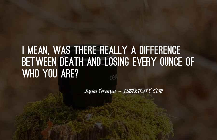 Quotes About Losing Who You Are #1864610