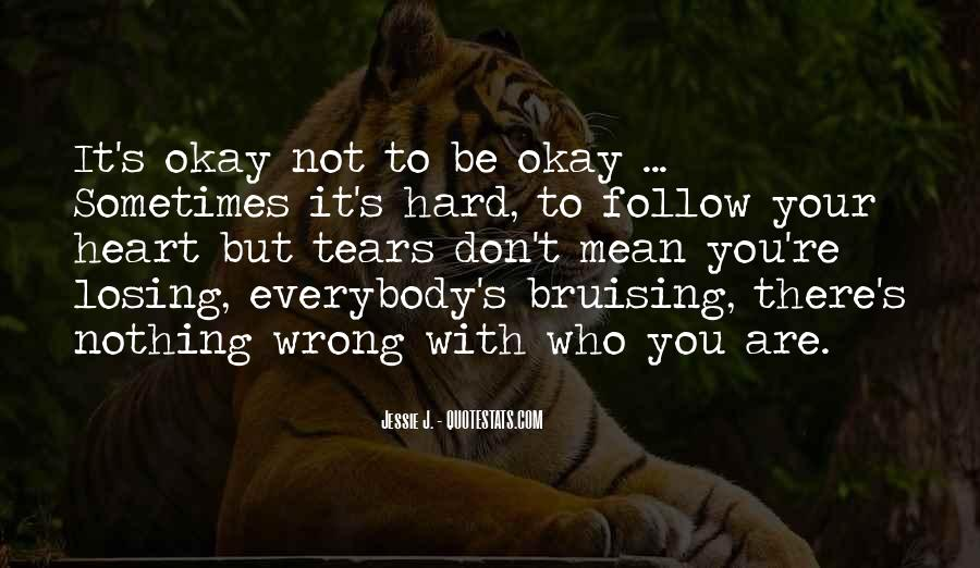 Quotes About Losing Who You Are #506436