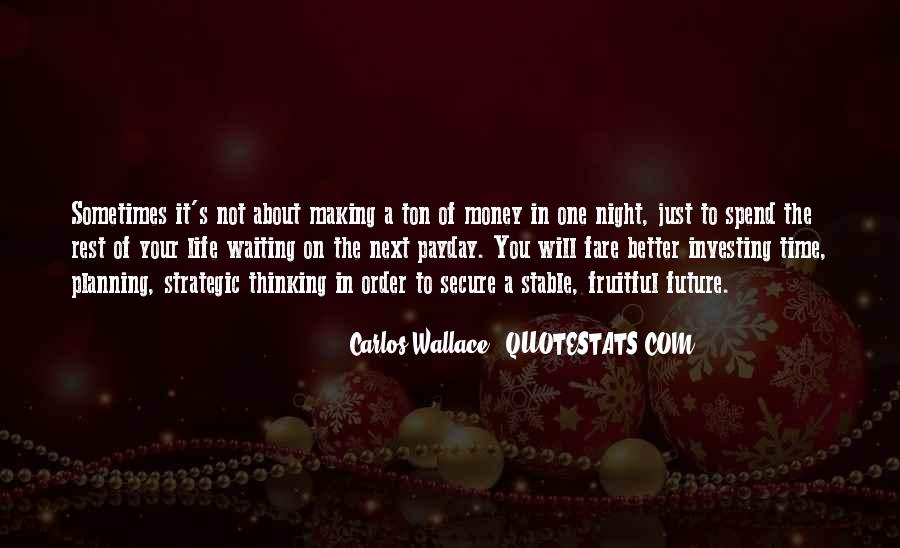 Quotes About Time Not Money #23656