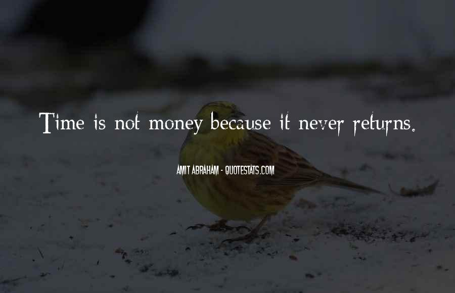 Quotes About Time Not Money #419504