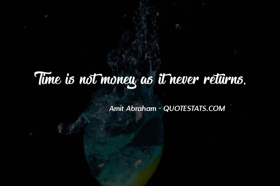Quotes About Time Not Money #46314