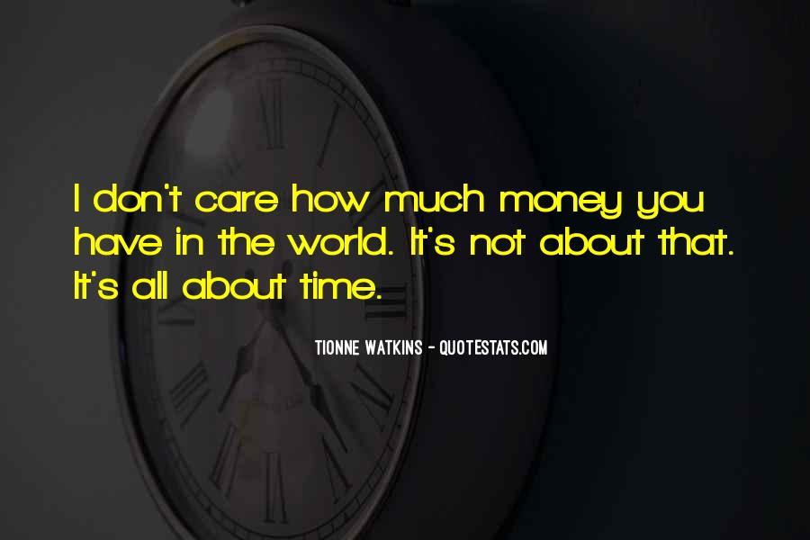 Quotes About Time Not Money #59687