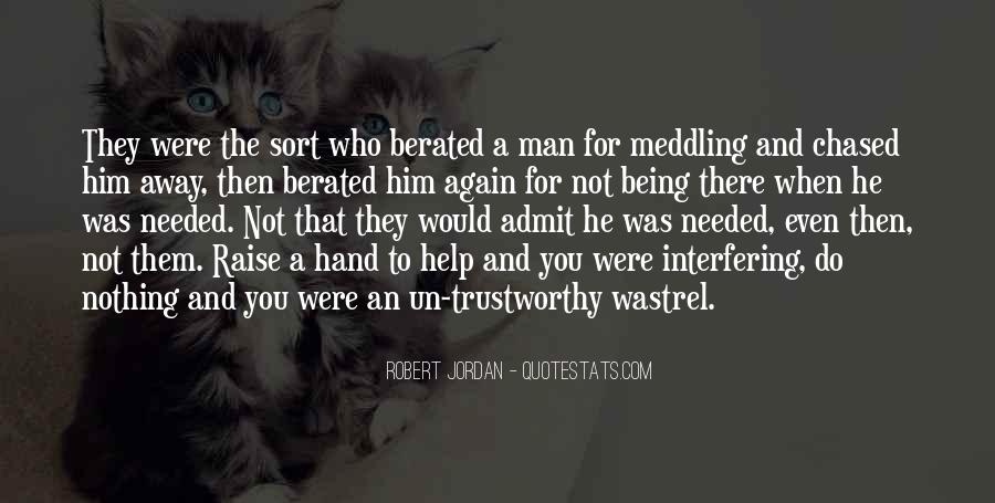 Quotes About Trustworthy Man #1604219