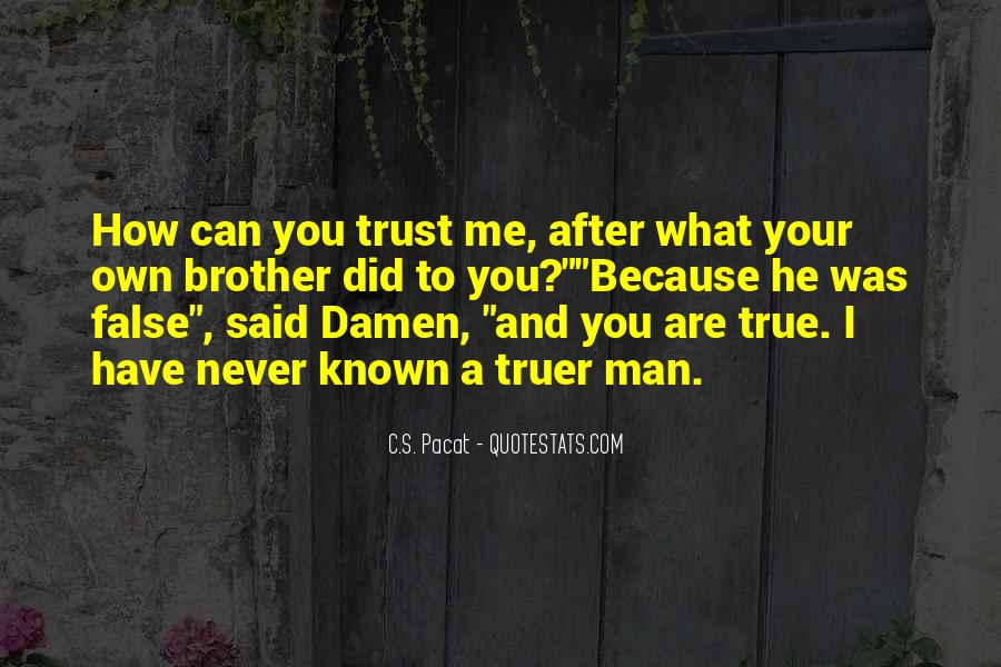Quotes About Trustworthy Man #244878