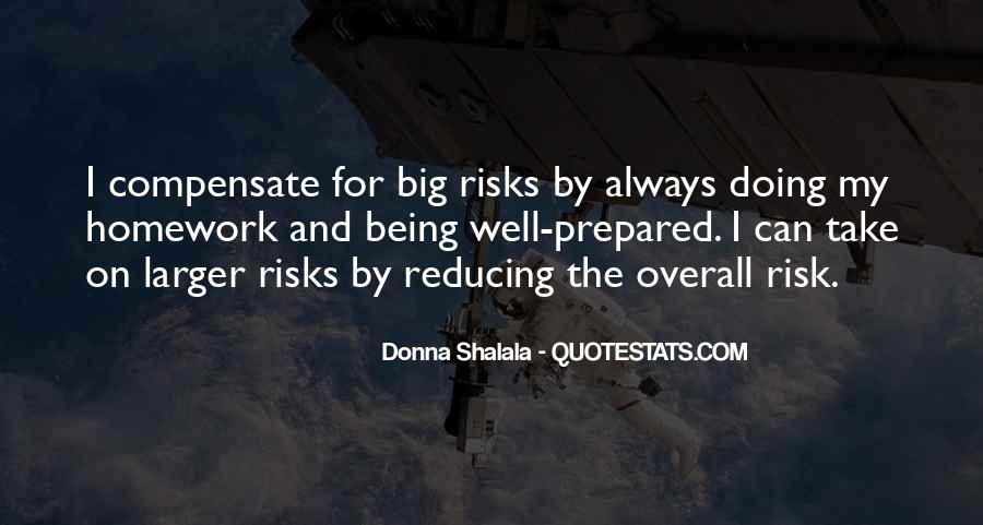 Quotes About Reducing Risk #269660