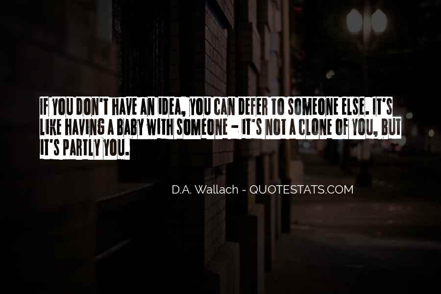 Quotes About Not Like Someone #213388