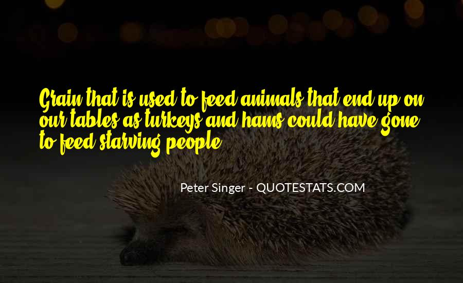 Quotes About Starving Animals #488802