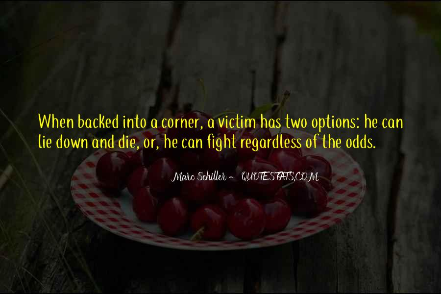 Quotes About Being The Victim #15513