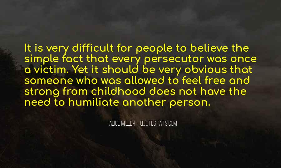 Quotes About Being The Victim #24567