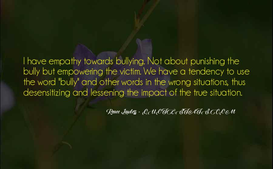 Quotes About Being The Victim #25965