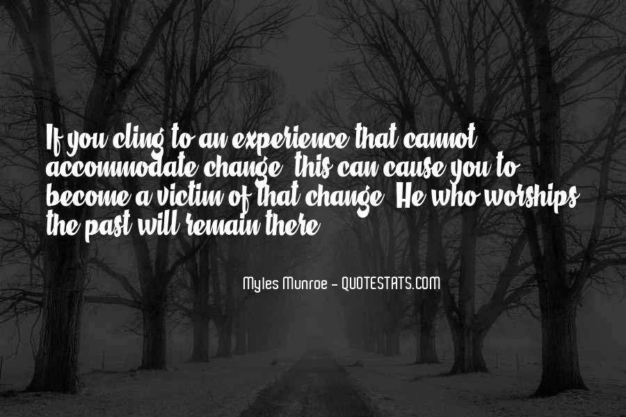 Quotes About Being The Victim #27490