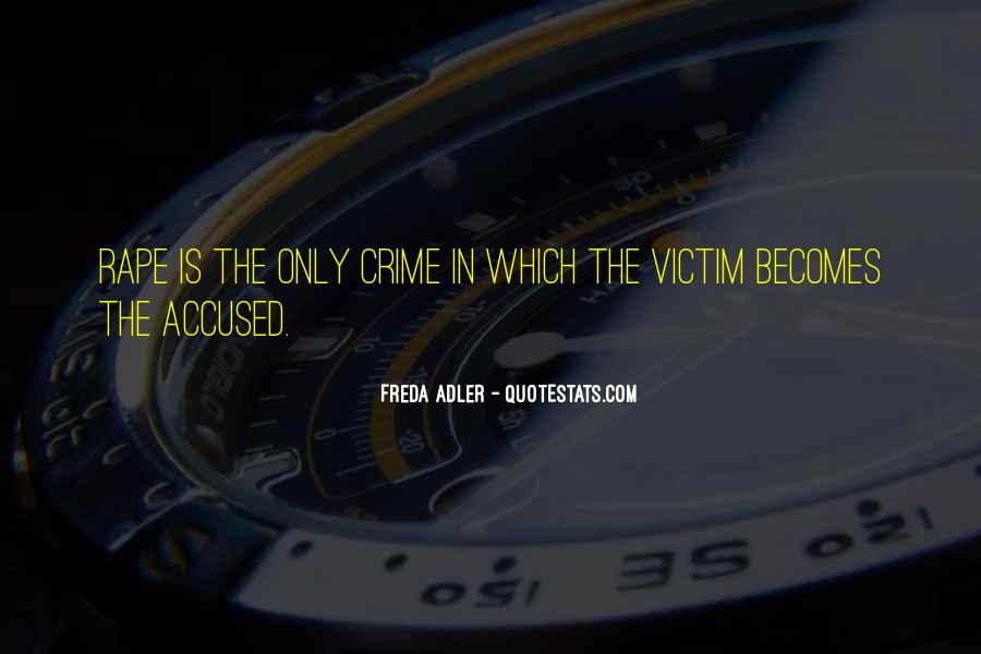 Quotes About Being The Victim #30553