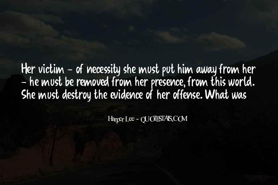 Quotes About Being The Victim #47454