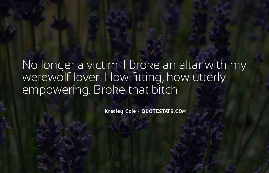 Quotes About Being The Victim #49622
