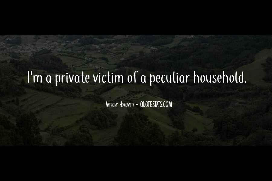 Quotes About Being The Victim #50350