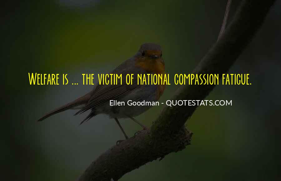 Quotes About Being The Victim #51787