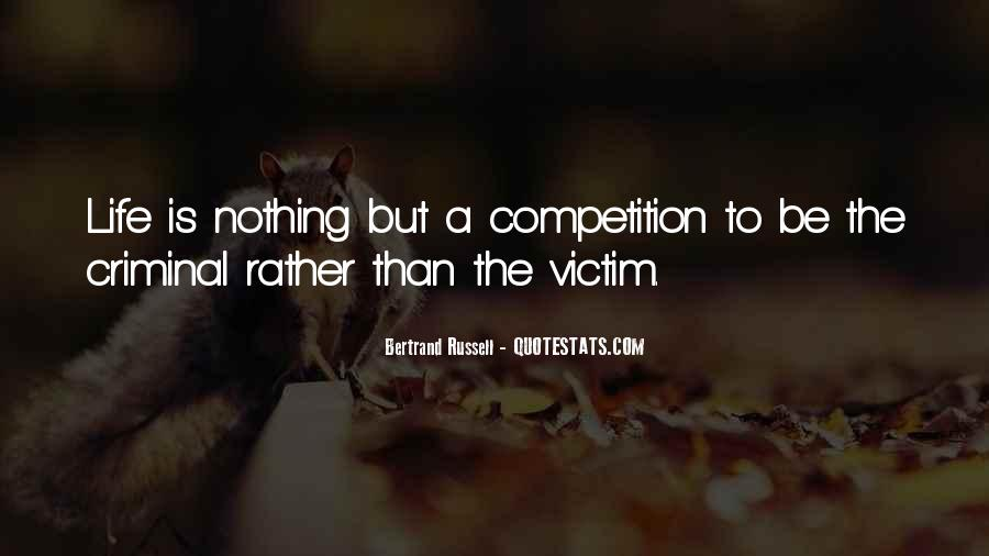 Quotes About Being The Victim #54980