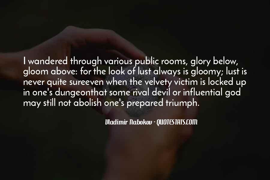 Quotes About Being The Victim #58742