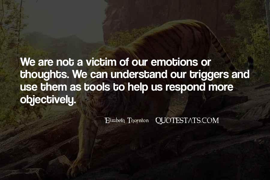 Quotes About Being The Victim #61950