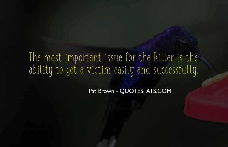 Quotes About Being The Victim #69579