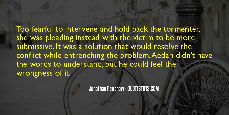 Quotes About Being The Victim #74553