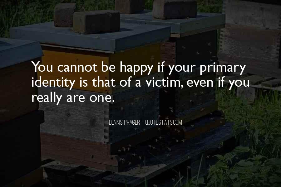 Quotes About Being The Victim #76062