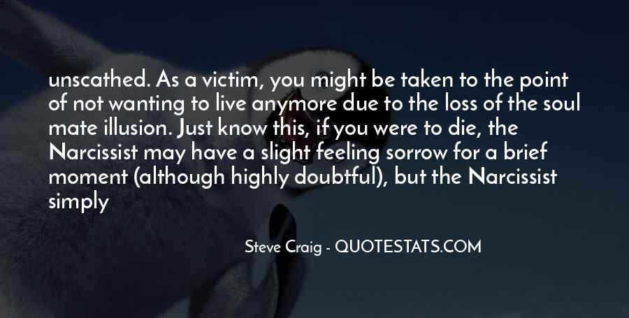 Quotes About Being The Victim #80490