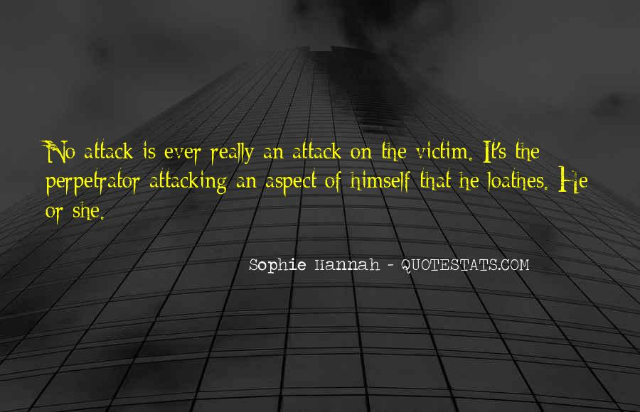 Quotes About Being The Victim #90375