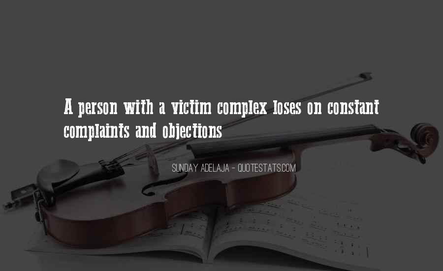 Quotes About Being The Victim #93400