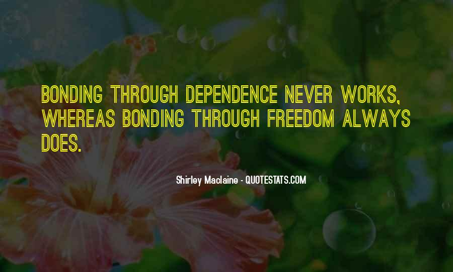 Quotes About Bonding #1001312