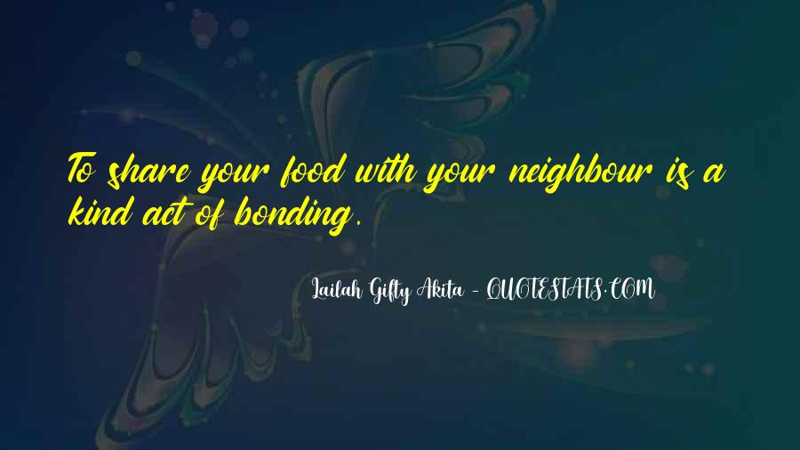 Quotes About Bonding #1003950