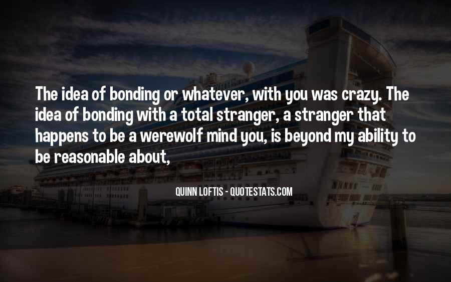 Quotes About Bonding #1068725