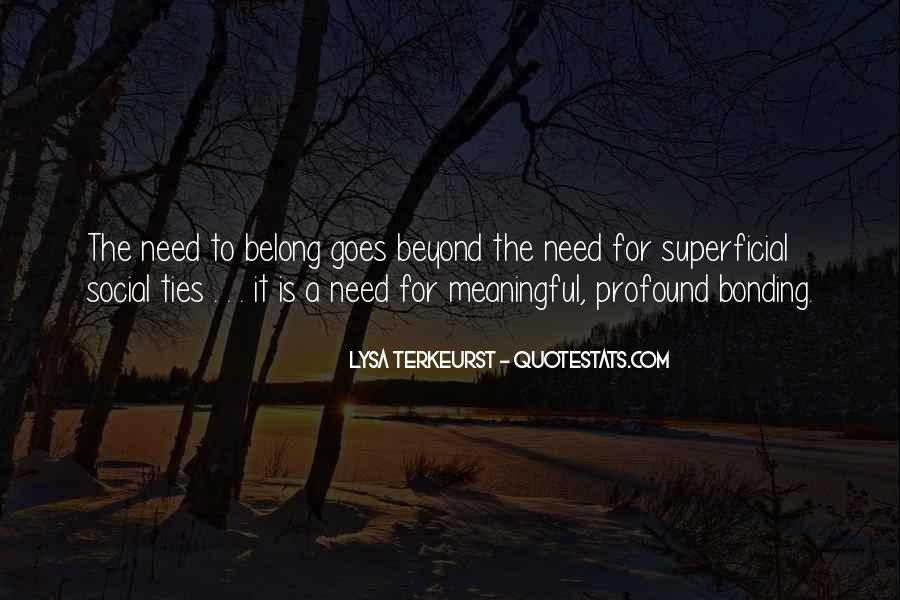 Quotes About Bonding #467257