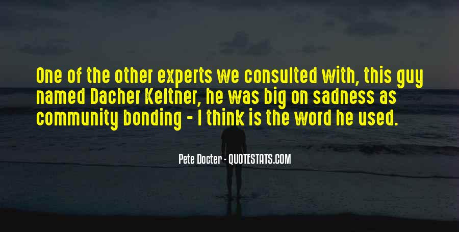 Quotes About Bonding #477558
