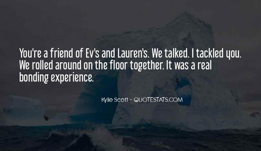 Quotes About Bonding #498105