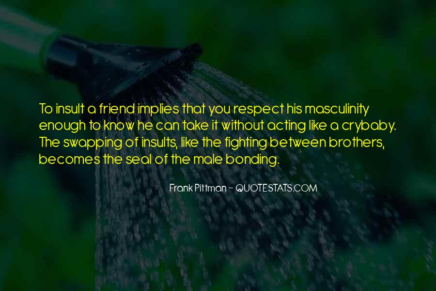 Quotes About Bonding #507918