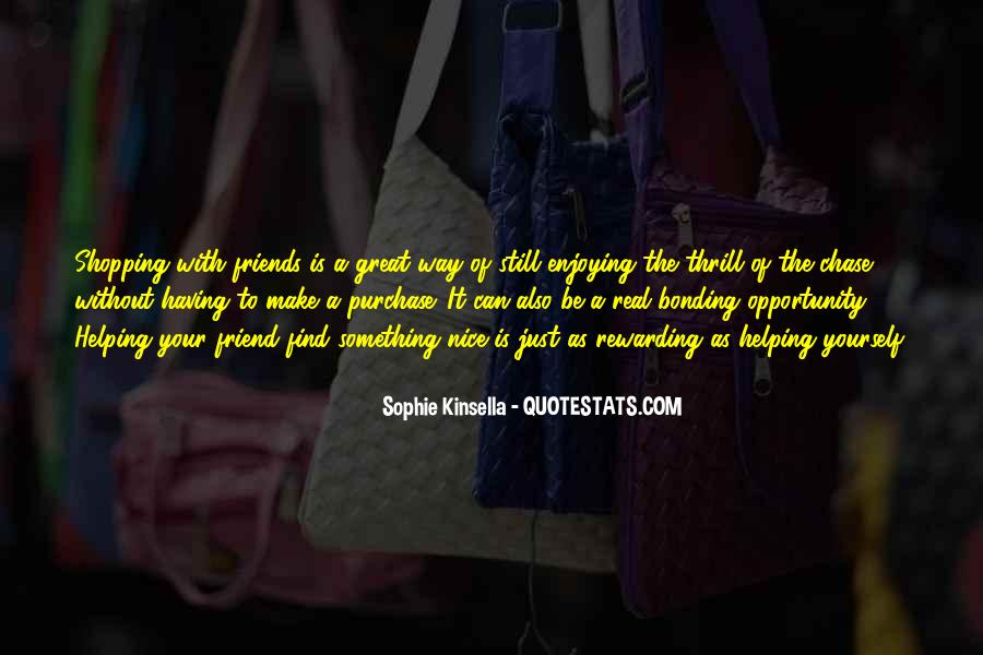Quotes About Bonding #569378