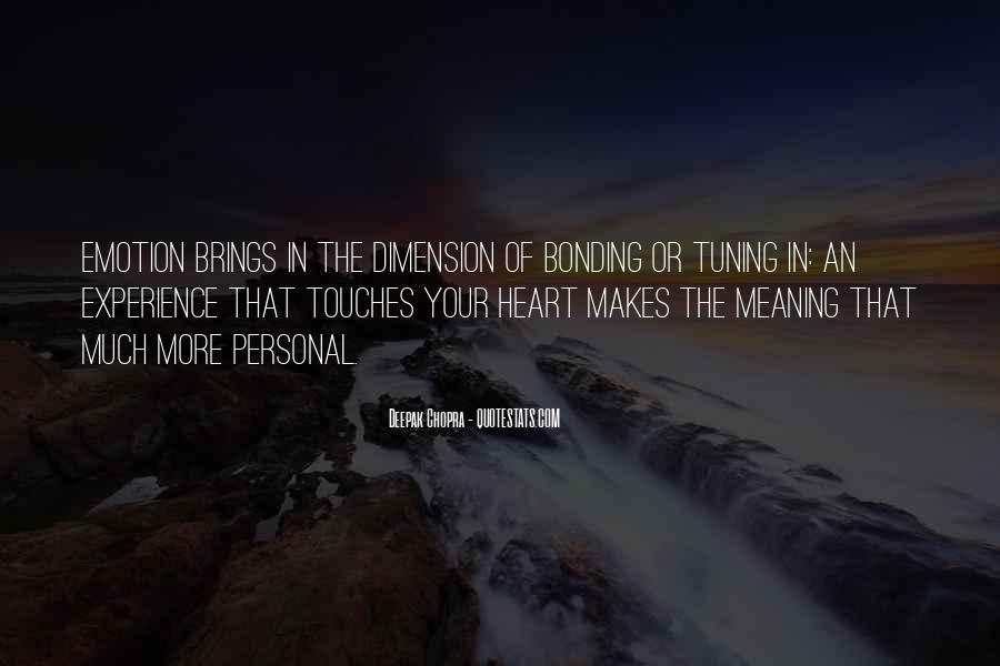 Quotes About Bonding #757155