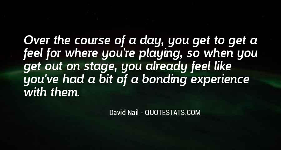 Quotes About Bonding #854699