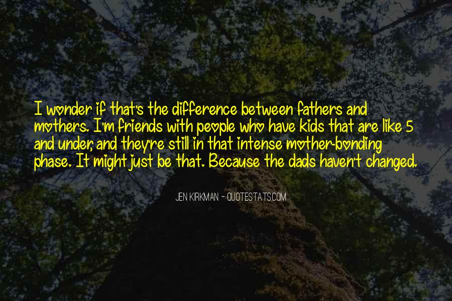 Quotes About Bonding #933888