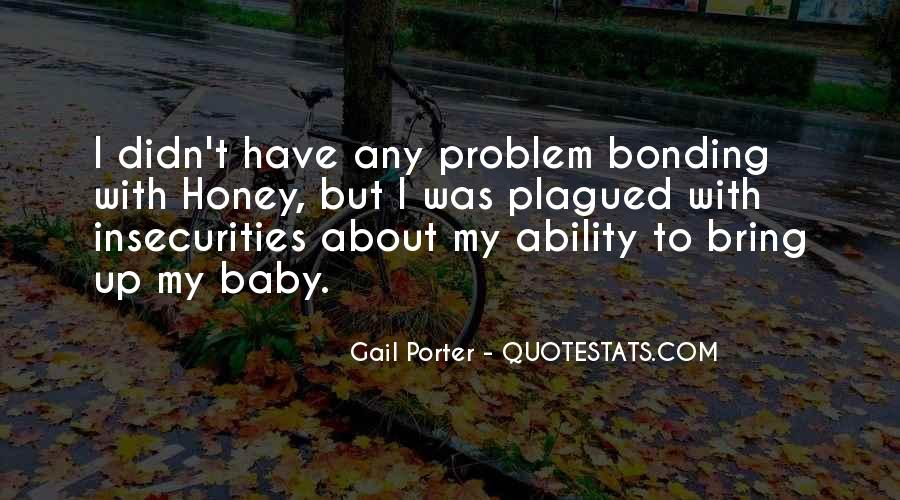 Quotes About Bonding #952241