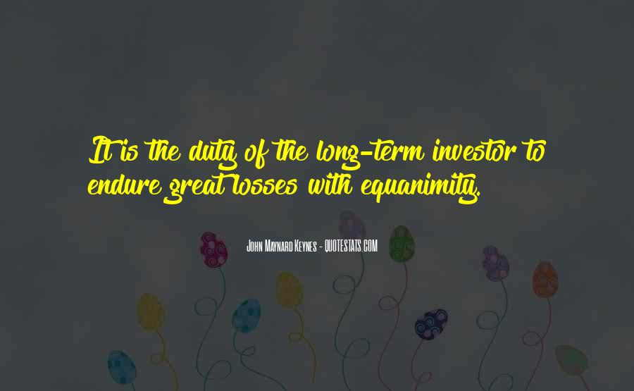 Quotes About Long Term Investing #1566190