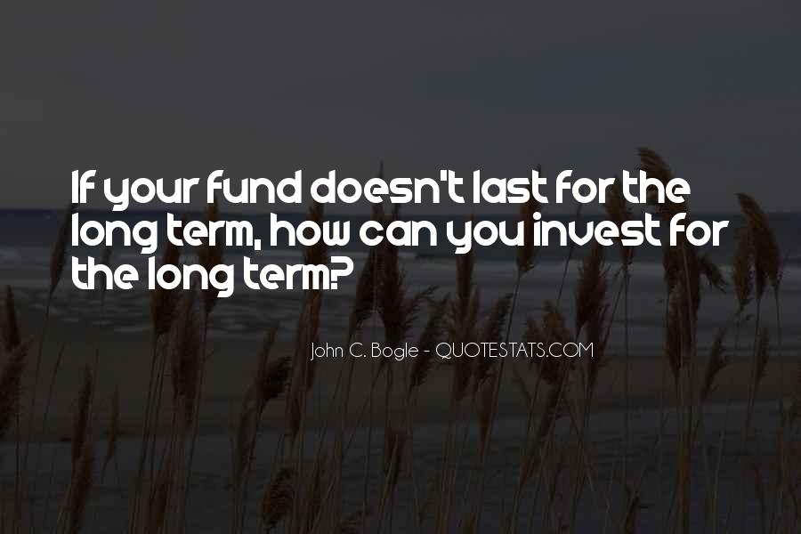 Quotes About Long Term Investing #250391
